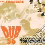 Dub 56 cd musicale di Toasters