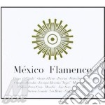 Mexico flamenco cd cd musicale di Artisti Vari