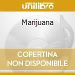 Marijuana cd musicale