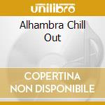 ALHAMBRA CHILL OUT cd musicale di SOTOMAYOR FRANCISCO