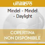 DAYLIGHT cd musicale di MINDEL