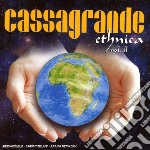 Artisti Vari - Cassagrande Ethnica 2 cd musicale di Artisti Vari