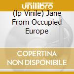 (LP VINILE) JANE FROM OCCUPIED EUROPE lp vinile di Maps Swell