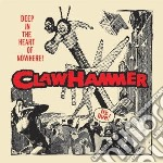 Claw Hammer - Deep In The Heart Of Nowhere cd musicale di CLAW HAMMER
