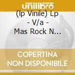 (LP VINILE) LP - V/A                  - MAS ROCK N ROLL lp vinile di Artisti Vari