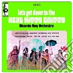 Ricardo Ray Orchestra - Let's Get Down To The Real Nitty Gritty cd musicale di Ricardo orchest Ray