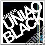 (LP VINILE) LP - BANDA UNIAO BLACK    - BANDA UNIAO BLACK lp vinile di BANDA UNIAO BLACK