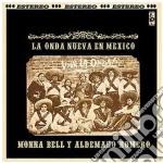 Aldemaro Romero Y Monna Bell - Nueva Onda En Mexico cd musicale di Aldemaro & b Romero