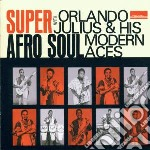 SUPER AFRO SOUL                           cd musicale di Orlando Julius