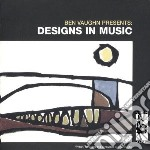 Ben Vaughn - Designs In Music cd musicale di Ben Vaughn