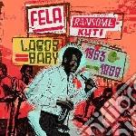 LAGOS BABY 1963-1969 cd musicale di Fela Kuti