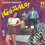 GOZALO VOL.3                              cd musicale di Artisti Vari
