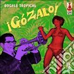 Gozalo vol.4 cd musicale di Artisti Vari