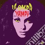 La onda vampi cd musicale di Artisti Vari