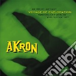 Akron - Voyage Of Exploitation cd musicale di Akron
