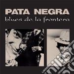 (LP VINILE) Blues de la frontera lp vinile di Negra Pata