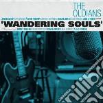 (LP VINILE) Wandering souls lp vinile di Oldians