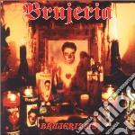Brujeria - Brujerizmo cd musicale di BRUJERIA