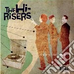 ONCE WE GET STARTED                       cd musicale di HI-RISERS
