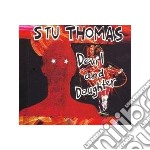 DEVIL & DAUGHTER                          cd musicale di Stu Thomas