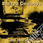 (LP VINILE) COLD HARVEST lp vinile di Cowboys Sacred