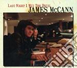 Mccann, James - Last Night I Met The Devil cd musicale di James Mccann