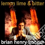 (LP VINILE) LEMON, LIME & BITTER lp vinile di Brian henry Hooper