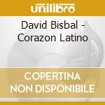 Corazon latino cd musicale di David Bisbal