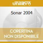 Sonar 2004 cd musicale di Artisti Vari