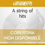 A string of hits cd musicale di Glenn Miller