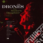 Drones - *miller's Daughter cd musicale di DRONES