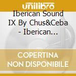 Iberican sound! cd musicale di Artisti Vari
