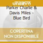 MILES DAVIS cd musicale di PARKER CHARLIE