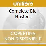 COMPLETE DIAL MASTERS cd musicale di PARKER CHARLIE