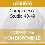 COMPL.DECCA STUDIO 40-49 cd musicale di ARMSTRONG LOUIS