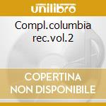 Compl.columbia rec.vol.2 cd musicale di Mildred bailey (4 cd