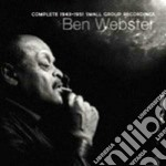 Ben Webster - Complete 1943-1951 Small Group Recordings cd musicale di Ben Webster