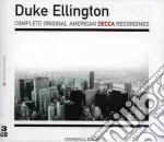 Duke Ellington - Complete Original American Decca Recording cd musicale di Duke Ellington