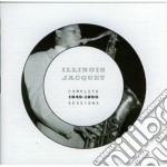 Illinois Jacquet - Complete Sessions 1945-1950 cd musicale di Illinois Jacquet