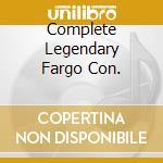 COMPLETE LEGENDARY FARGO CON. cd musicale di ELLINGTON DUKE