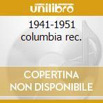 1941-1951 columbia rec. cd musicale di Count basie (3 cd)