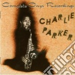 Charlie Parker - Complete Onyx Recordings cd musicale di Charlie Parker