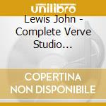 Lewis John - Complete Verve Studio Sessions With Lester Young cd musicale di LEWIS / YOUNG