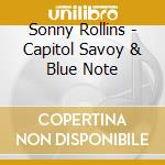 CAPITOL SAVOY & BLUE NOTE cd musicale di ROLLINS SONNY