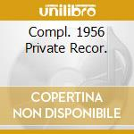 COMPL. 1956 PRIVATE RECOR. cd musicale di FARLOW TAL