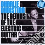 Charlie Christian - The Genius Of Electric Guitar cd musicale di Charlie Christian