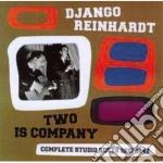 TWO IS COMPANY cd musicale di Django Reinhardt