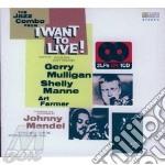 Mulligan Gerry - I Want To Live! cd musicale di J.mandel/g.mulligan/