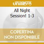 ALL NIGHT SESSION! 1-3 cd musicale di Hall Hawes hampton