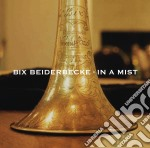IN A MIST cd musicale di Bix Beiderbecke